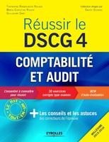 Tokiniaina Rananjason Ralaza, Marie-Christine Rosier, Guillaume Saby - Réussir le DSCG 4 - Comptabilité et audit