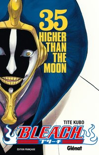 Bleach - Volume 35 - Higher than the moon