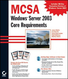 MCSA: Windows Server 2003 Core Requirements (70-270, 70-290, 70-291)