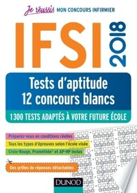 Ifsi 2018 tests d'aptitude - 12 concours blancs - 1300 tests - concours infirmier