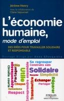 J.Henry - L'économie humaine, mode d'emploi