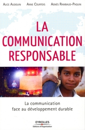 A.Courtois, A.Rambaud-Paquin, A.Audouin- La communication responsable