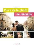 Christophe Flers - Vivre de la photo de mariage