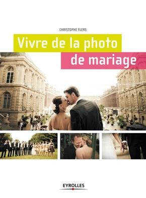 Christophe Flers- Vivre de la photo de mariage