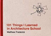 101 things i learned in architecture school /anglais