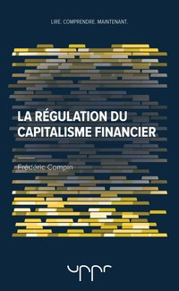 La régulation du capitalisme financier