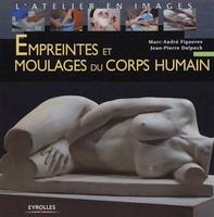 J.-P.Delpech - Empreintes et moulages du corps humain