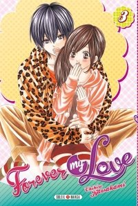 Forever my love - Tome 3