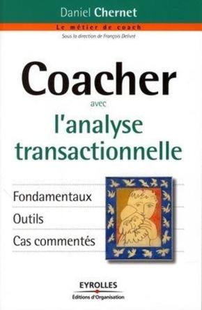 D.Chernet- Coacher avec l'analyse transactionnelle