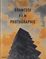 Brancusi, film, photographie