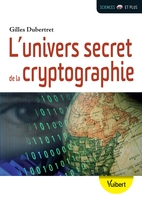 Univers secret de la cryptographie