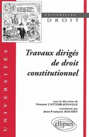 Travaux Dirige De Droit Constitutionnel Jean Francoi Boudet Librairie Eyrolles Separation Pouvoir Dissertation