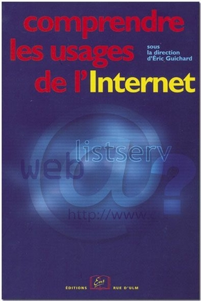 Comprendre les usages de l'Internet