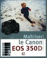 V. Luc - Maîtriser le Canon EOS 350D