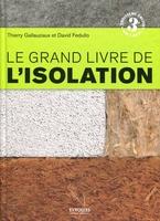 T.Gallauziaux, D.Fedullo - Le grand livre de l'isolation