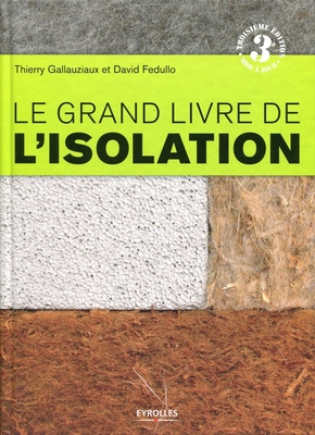 Le grand livre de l'isolation
