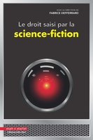 Le droit saisi par la science fiction