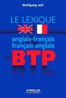 Wolfgang Jalil, Alain Buffard - Lexique anglais-français / français-anglais du btp