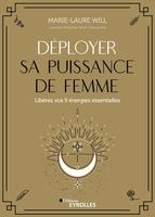 M.-L.Will, A.Ghesquière - Déployer sa puissance de femme