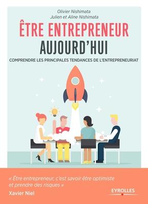 Etre entrepreneur aujourd'hui