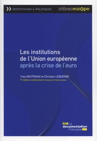 Les institutions de l'union europeenne après la crise de l'euro
