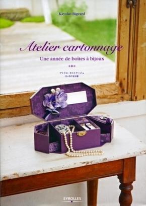 Kayoko Bigeard- Atelier cartonnage. une annee de boites a bijoux. apan