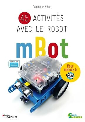 D.Nibart- 45 activités avec le robot mBot
