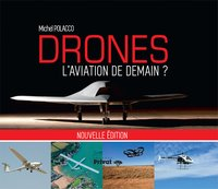 Drones, l'aviation de demain
