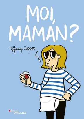 T.Cooper- Moi, maman ?