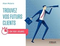 Muleris, Alain - Trouvez vos futurs clients