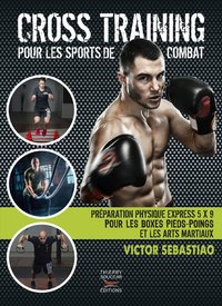 Cross training pour les sports de combat