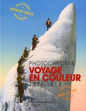 Sabine Arquié, Nathalie Boulouch, John Vincent Jezierski, Bruno Weber- Photochromie - voyage en couleur
