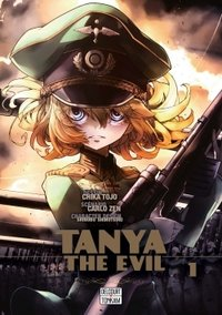 Tanya the evil - Tome 1
