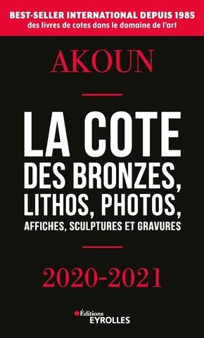 J.-A.Akoun, J.Akoun- La cote des bronzes, lithos, photos, affiches, sculptures et gravures - 2020-2021