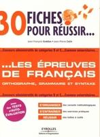 J.-F.Guédon, J.-P.Colin - 30 fiches pour réussir... les épreuves de français