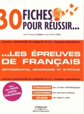 J.-F.Guédon, J.-P.Colin- 30 fiches pour réussir... les épreuves de français