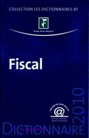 Dictionnaire fiscal - 2010