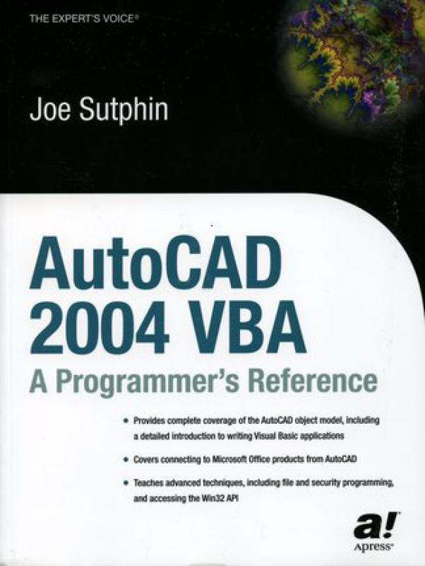 AutoCAD 2004 VBA - A Programmer's Reference - J  Sutphin - Librairie  Eyrolles
