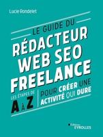 L.Rondelet - Le guide du rédacteur Web SEO freelance