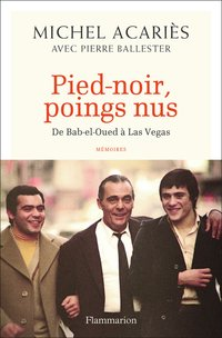 Pied noir, poings nus