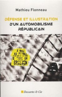Defense et illustration d un automobiliste republicain