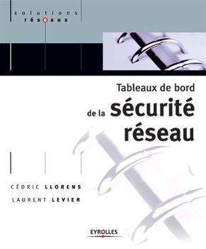 Cédric Llorens, Laurent Levier- Tableaux de bord de la sécurité réseau