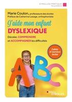 M.Coulon - J'aide mon enfant dyslexique