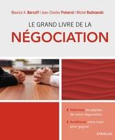 M.Bercoff, J.-C.Pomerol, M.Rudnianski - Le grand livre de la négociation