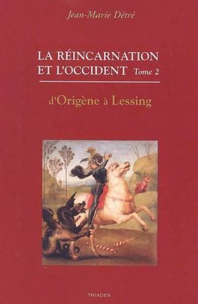 Reincarnation et l'occident - Tome 2