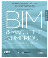 O.Celnik, E.Lebègue, G.Nagy - BIM et maquette numérique