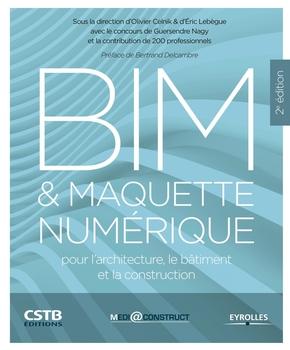 O.Celnik, E.Lebègue, G.Nagy- BIM et maquette numérique