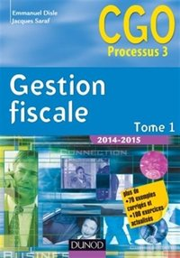 Gestion fiscale - Tome 1 - 2014/2015