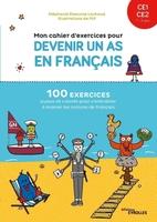 S.Eleaume-Lachaud, Filf - Mon cahier d'exercices pour devenir un as en français ce1-ce2