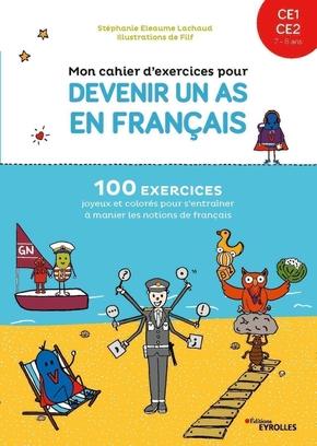 S.Eleaume-Lachaud, Filf- Mon cahier d'exercices pour devenir un as en français ce1-ce2